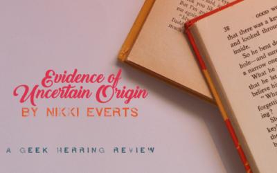 Evidence of Uncertain Origin Review