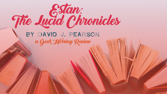 Estan: The Lucid Chronicles Review